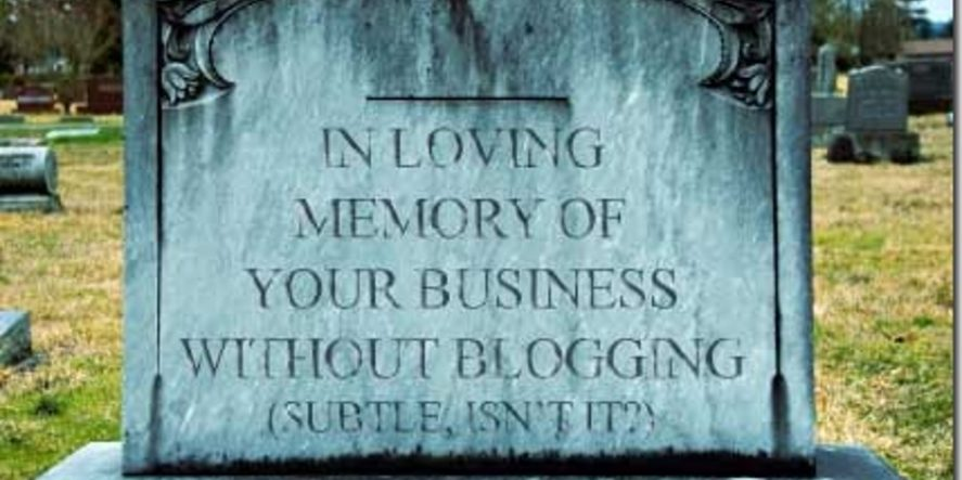 How Blogging Can Save Your Business