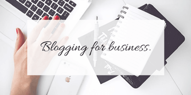 Why Should Your Business Be Blogging in 2019?