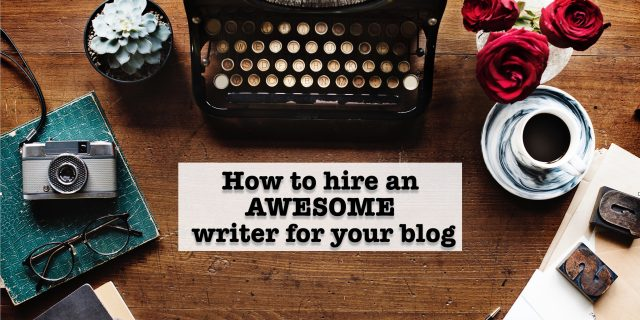 Why Should I Hire A Blog Writer To Do My Blogging For Me?