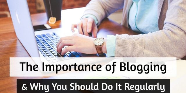 Why You Should Blog Regularly
