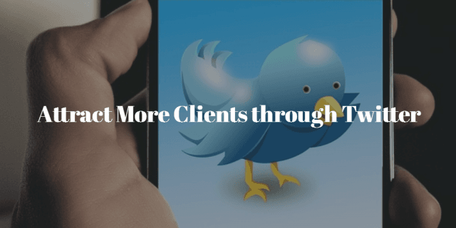 How To Attract Clients On Twitter